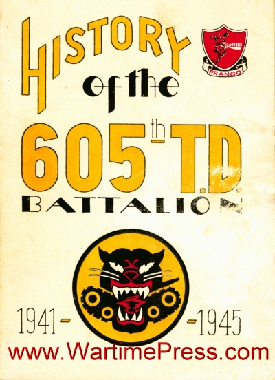 History of the 605 TD Battalion (PDF)